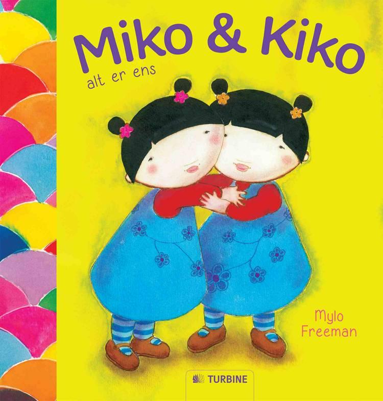Miko & Kiko alt er ens af Mylo Freeman