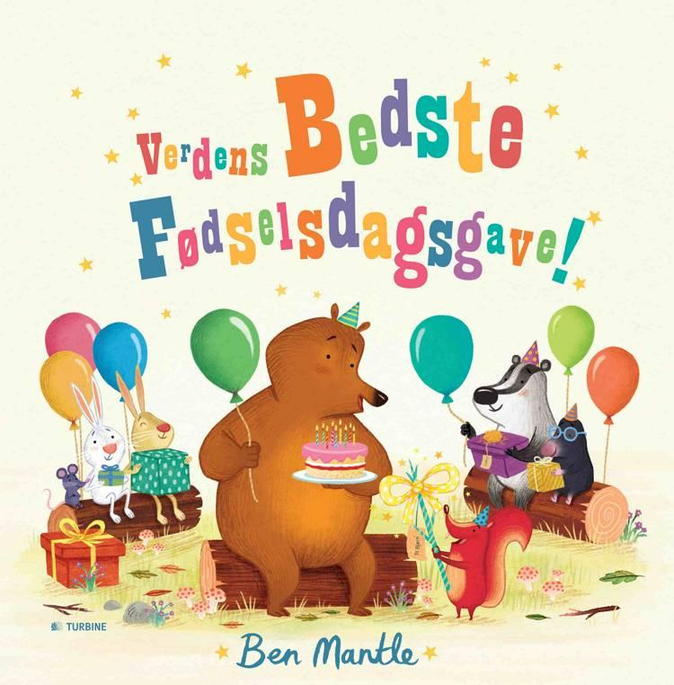 Verdens bedste fødselsdagsgave! af Ben Mantle