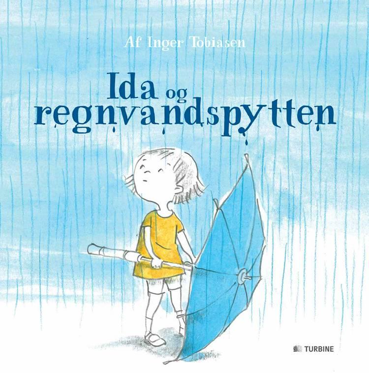 Ida og regnvandspytten af Inger Tobiasen