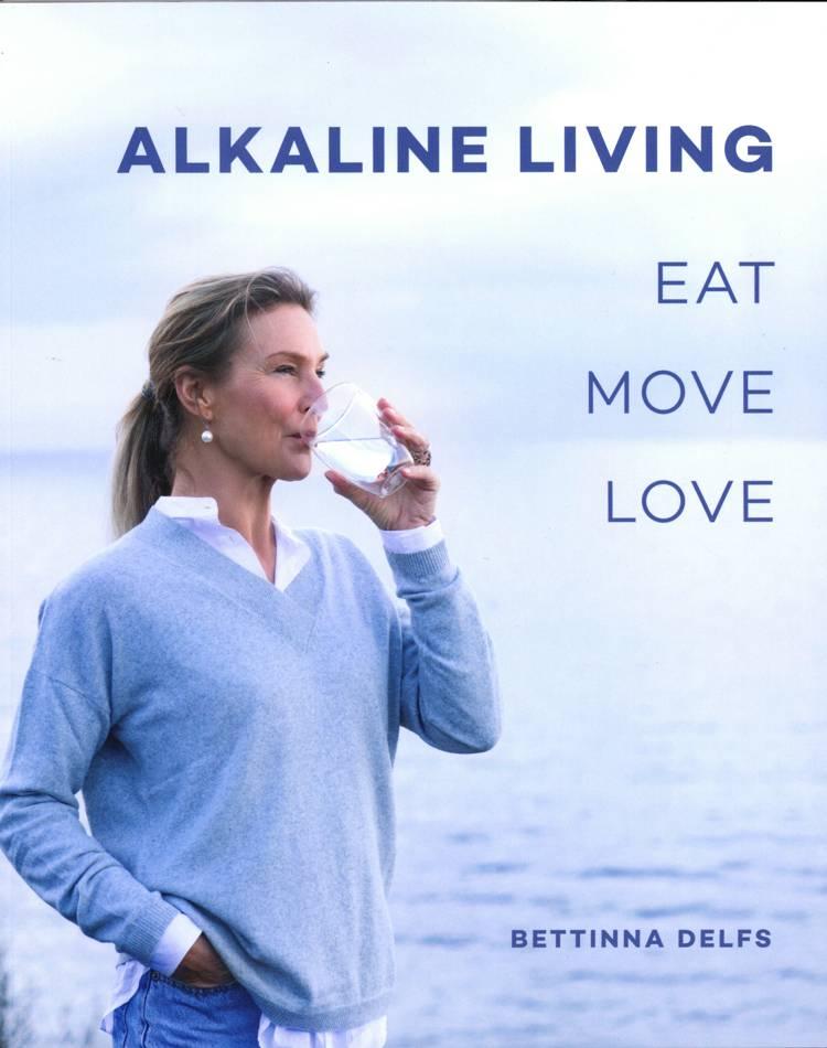Alkaline living af Maiken Buchwald, Bettinna Laxholm Delfs og Bettinna Delfs