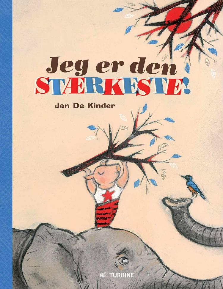 Jeg er den stærkeste! af Jan De Kinder