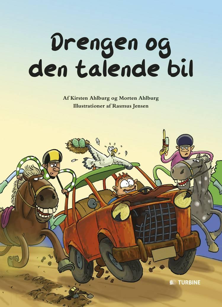 Drengen og den talende bil af Kirsten Ahlburg og Morten Ahlburg