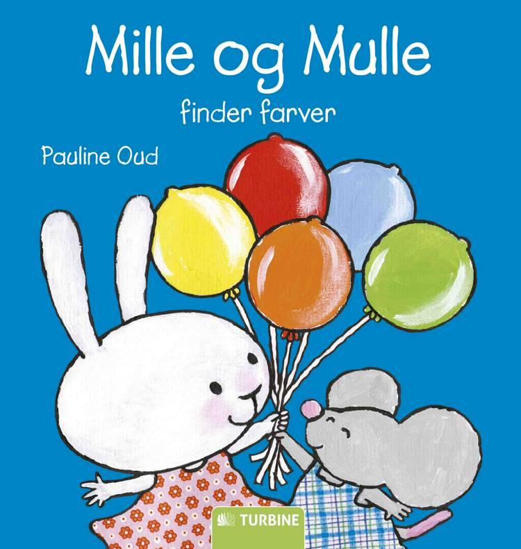 Mille og Mulle finder farver af Pauline Oud
