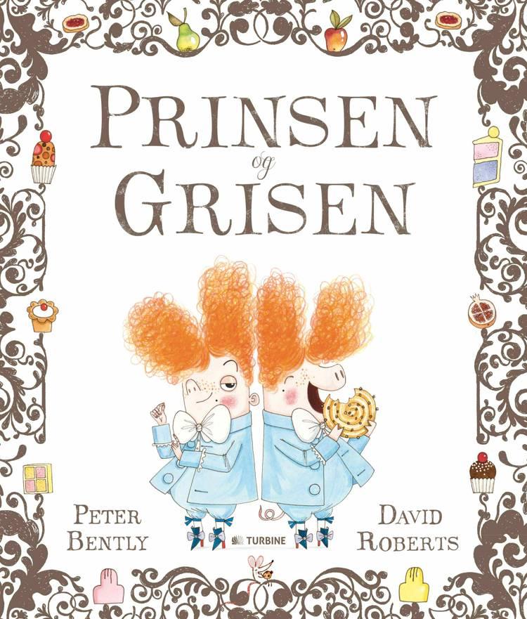 Prinsen og grisen af David Roberts og Peter Bently