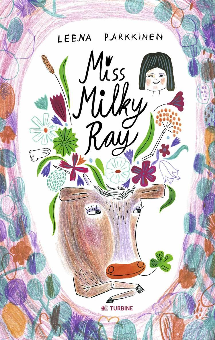 Miss Milky Ray af Leena Parkkinen