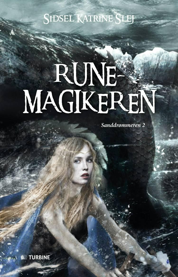 Runemagikeren af Sidsel Katrine Slej