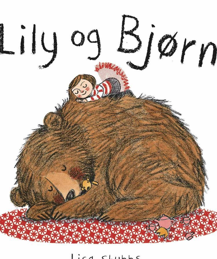 Lily og Bjørn af Lisa Stubbs