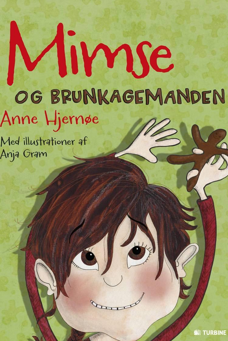 Mimse og brunkagemanden af Anne Hjernøe