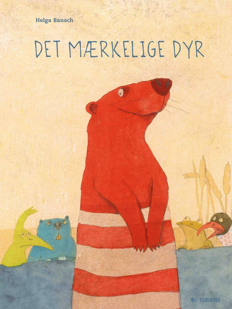 Det mærkelige dyr af Helga Bansch