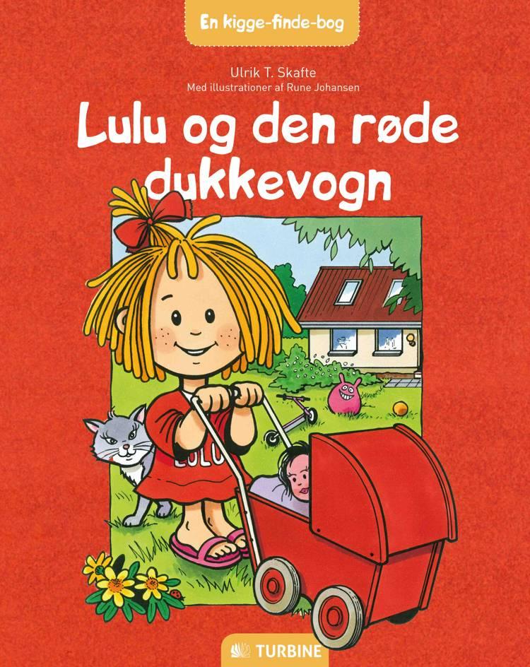 Lulu og den røde dukkevogn af Ulrik T. Skafte
