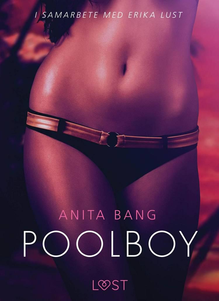 Poolboy - en erotisk novell af Anita Bang
