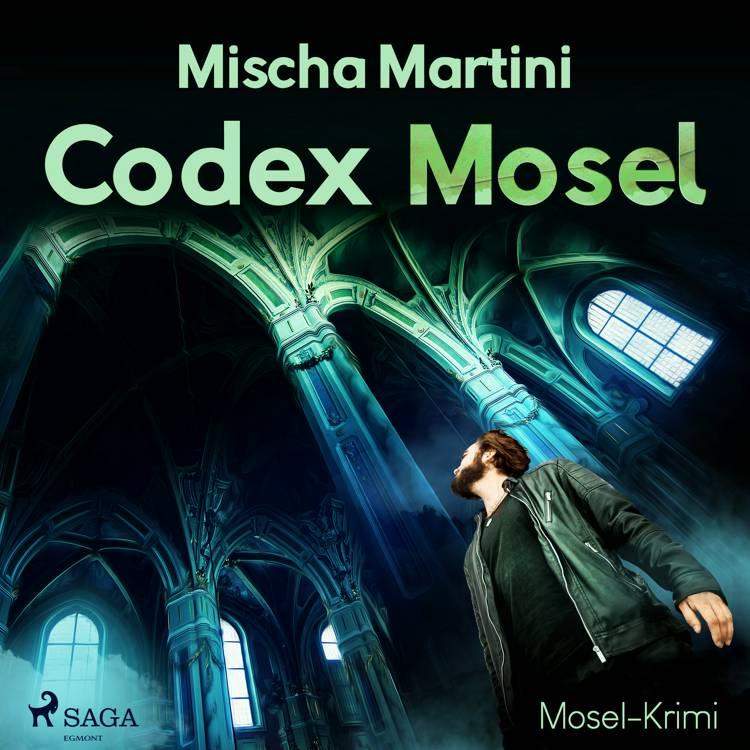 Codex Mosel - Mosel-Krimi af Mischa Martini