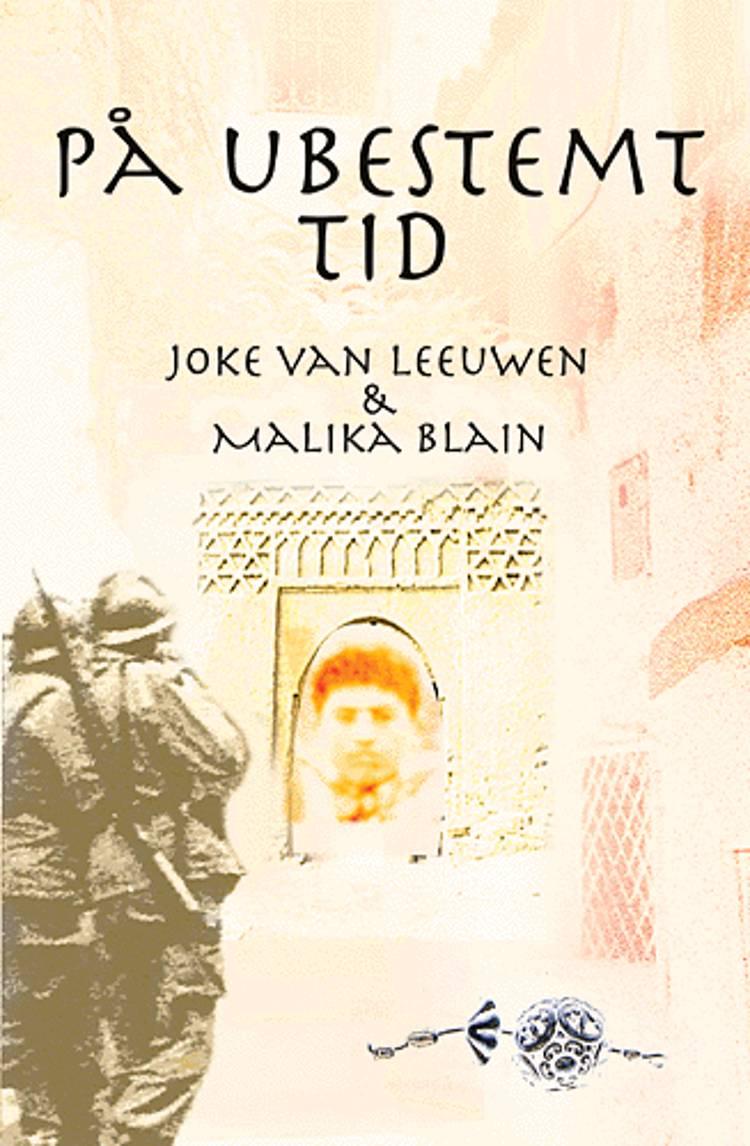 På ubestemt tid af Malika Blain og Joke van Leeuwen