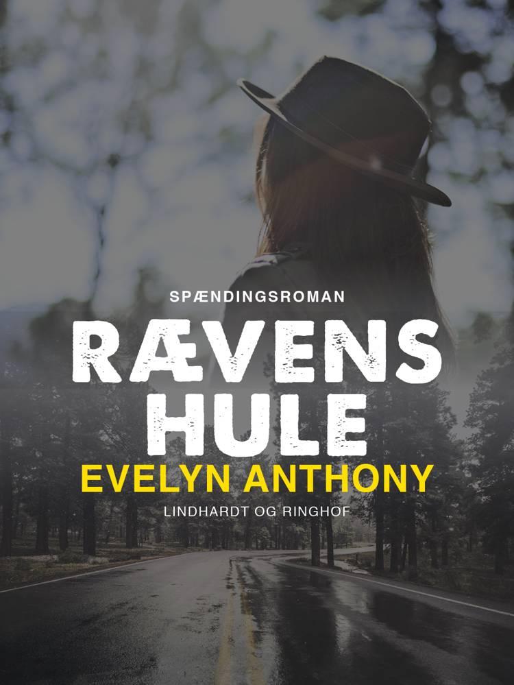 Rævens hule af Evelyn Anthony