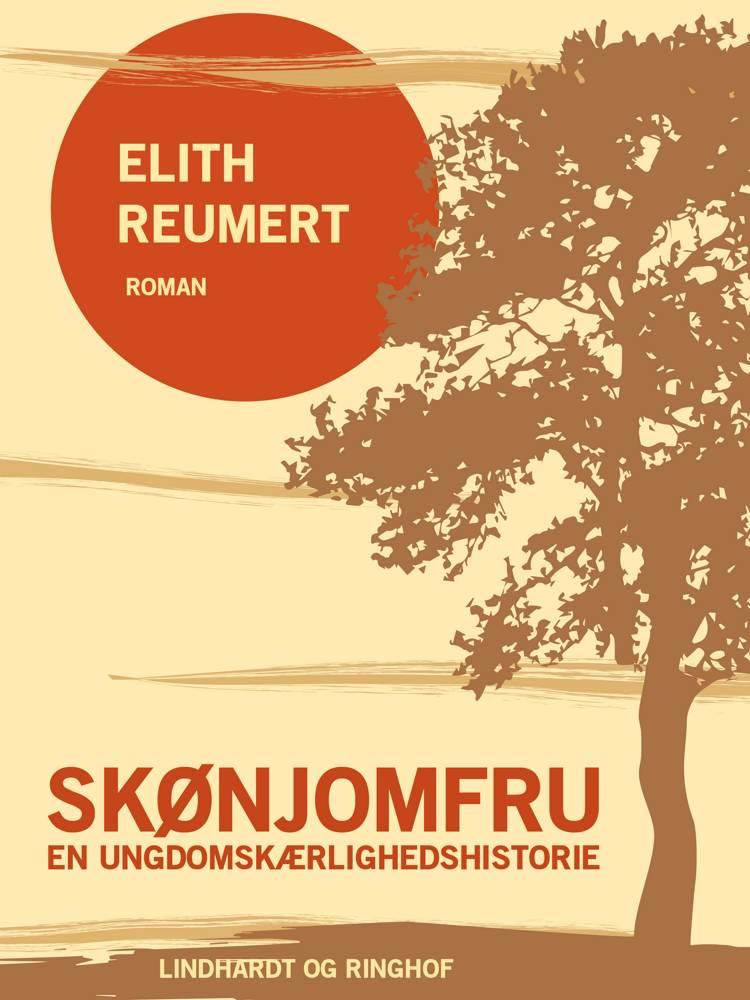 Skønjomfru: En ungdomskærlighedshistorie af Elith Reumert