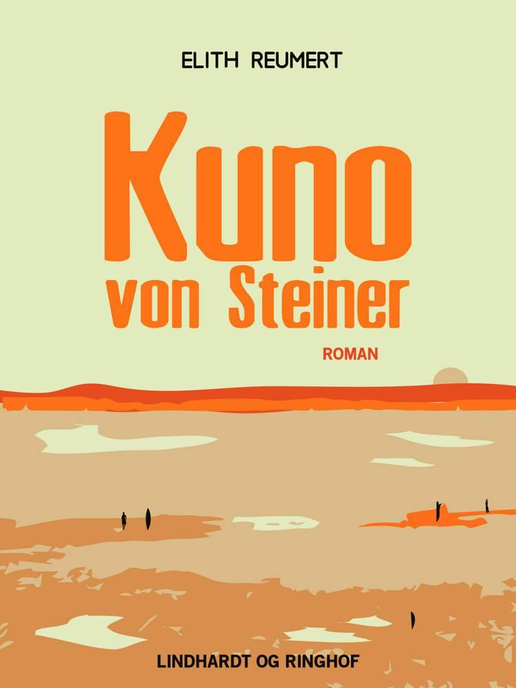 Kuno von Steiner af Elith Reumert
