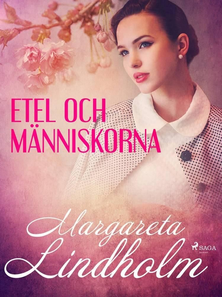 Etel och människorna af Margareta Lindholm