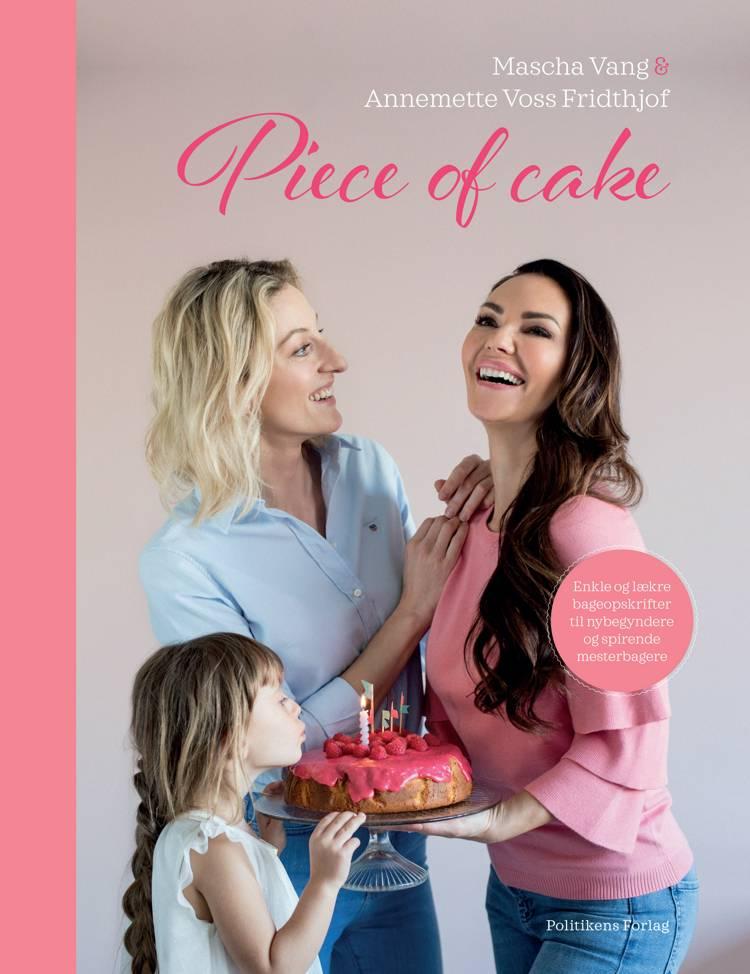 Piece of Cake af Annemette Voss og Mascha Vang
