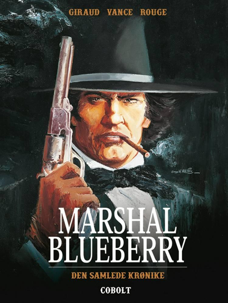 Marshal Blueberry - Den samlede krønike af Jean Giraud