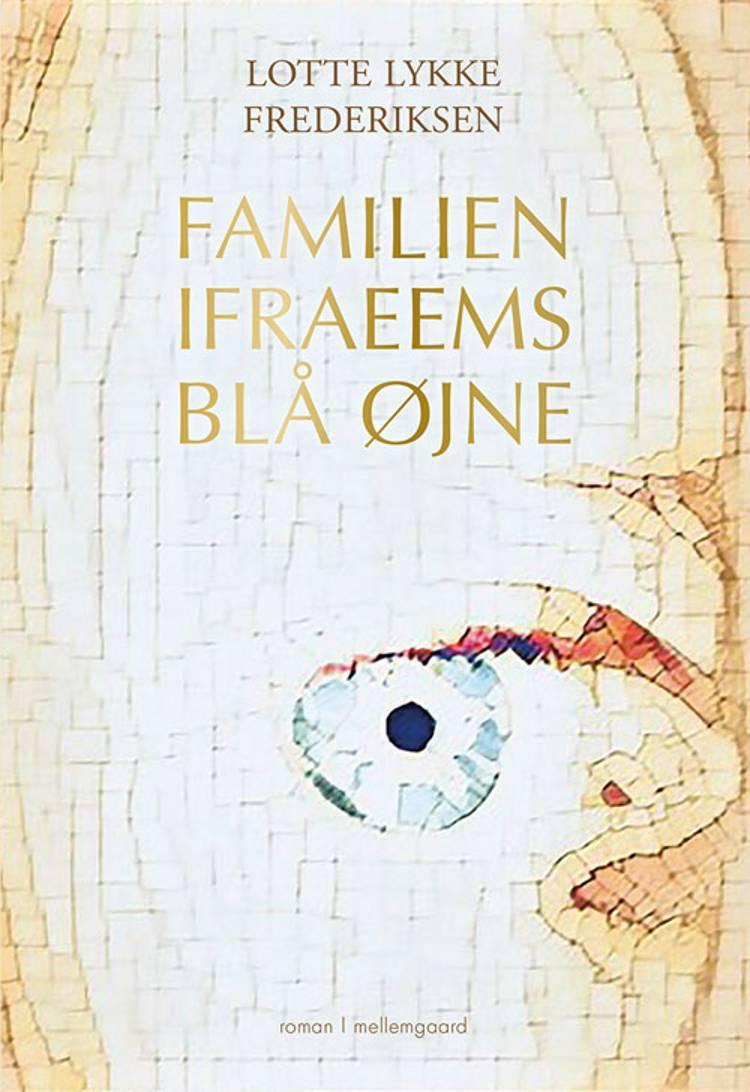 Familien Ifraeems blå øjne af Lotte Lykke Frederiksen
