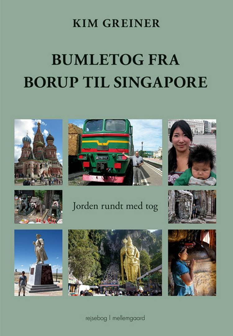 Bumletog fra Borup til Singapore af Kim Greiner
