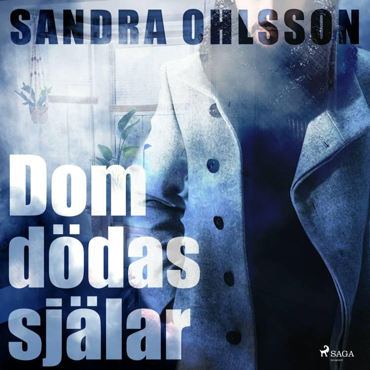 Dom dödas själar af Sandra Olsson