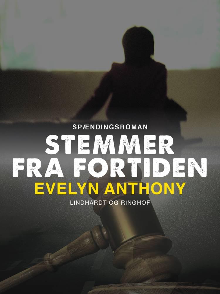 Stemmer fra fortiden af Evelyn Anthony