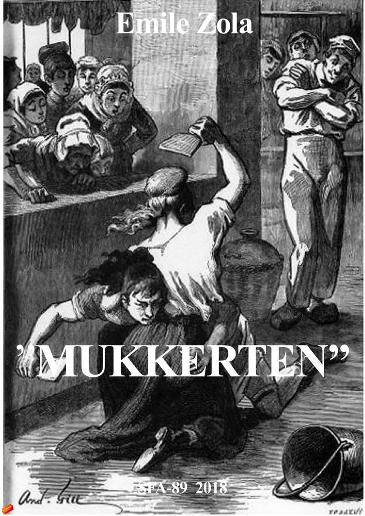 'Mukkerten' af Émile Zola