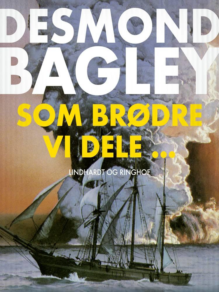 Som brødre vi dele... af Desmond Bagley