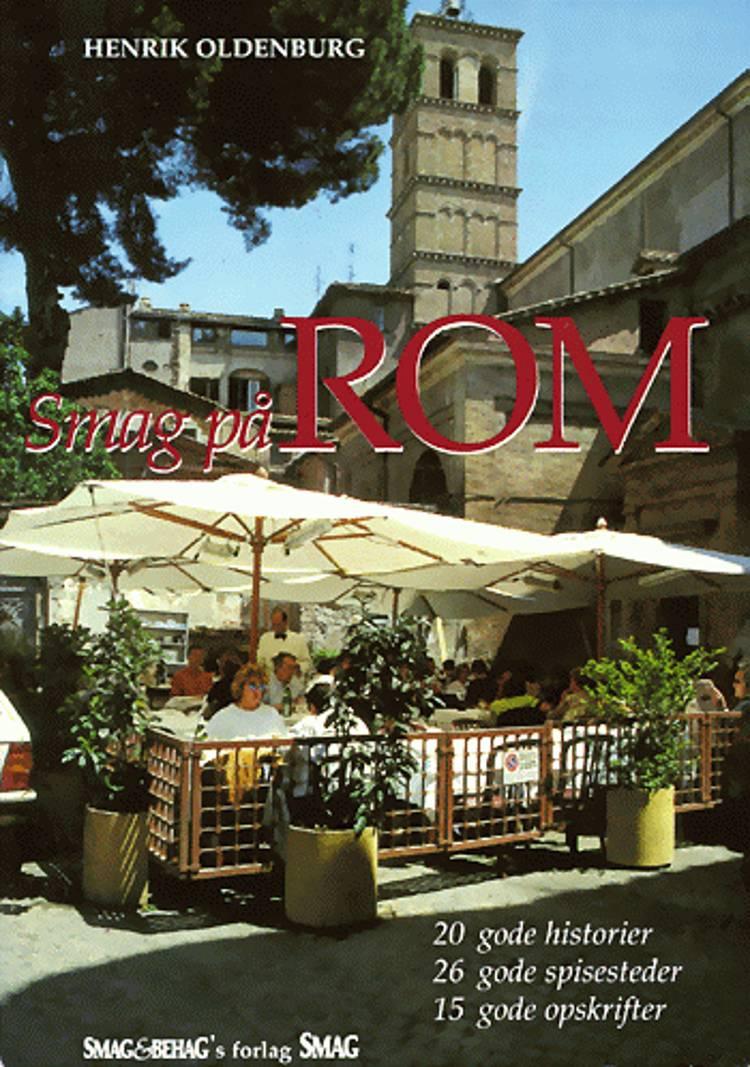 Smag på Rom af Henrik Oldenburg