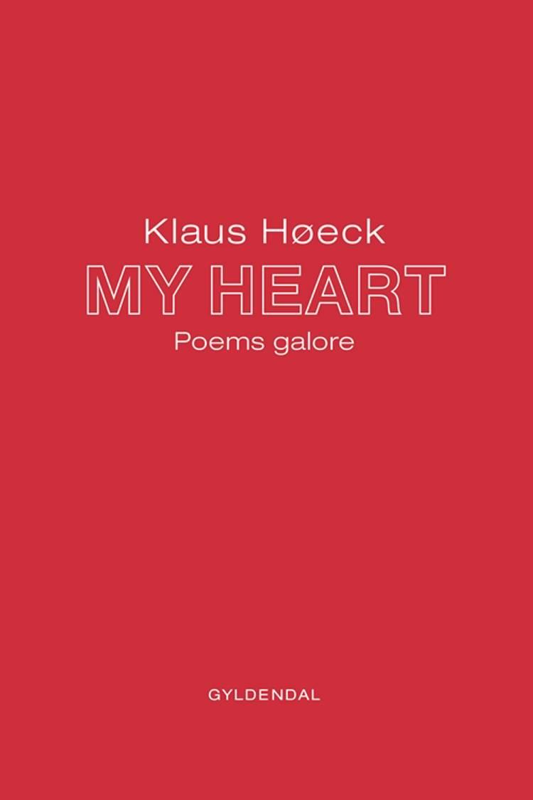 MY HEART af Klaus Høeck