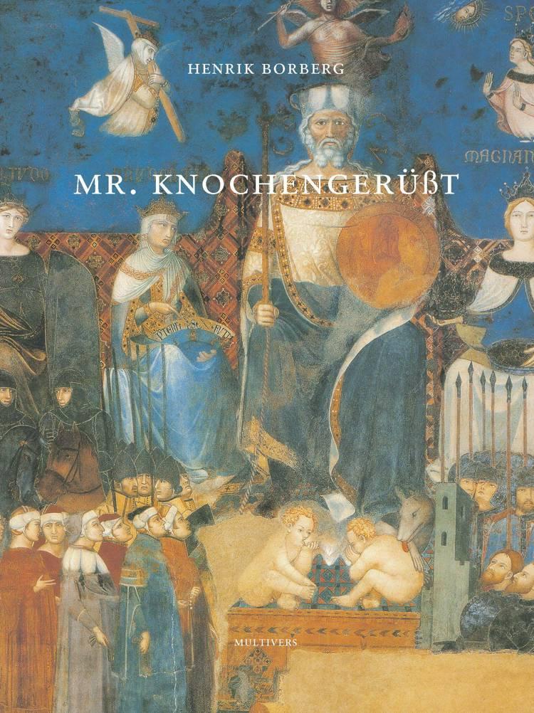 Mr. Knochengerüsst af Henrik Borberg