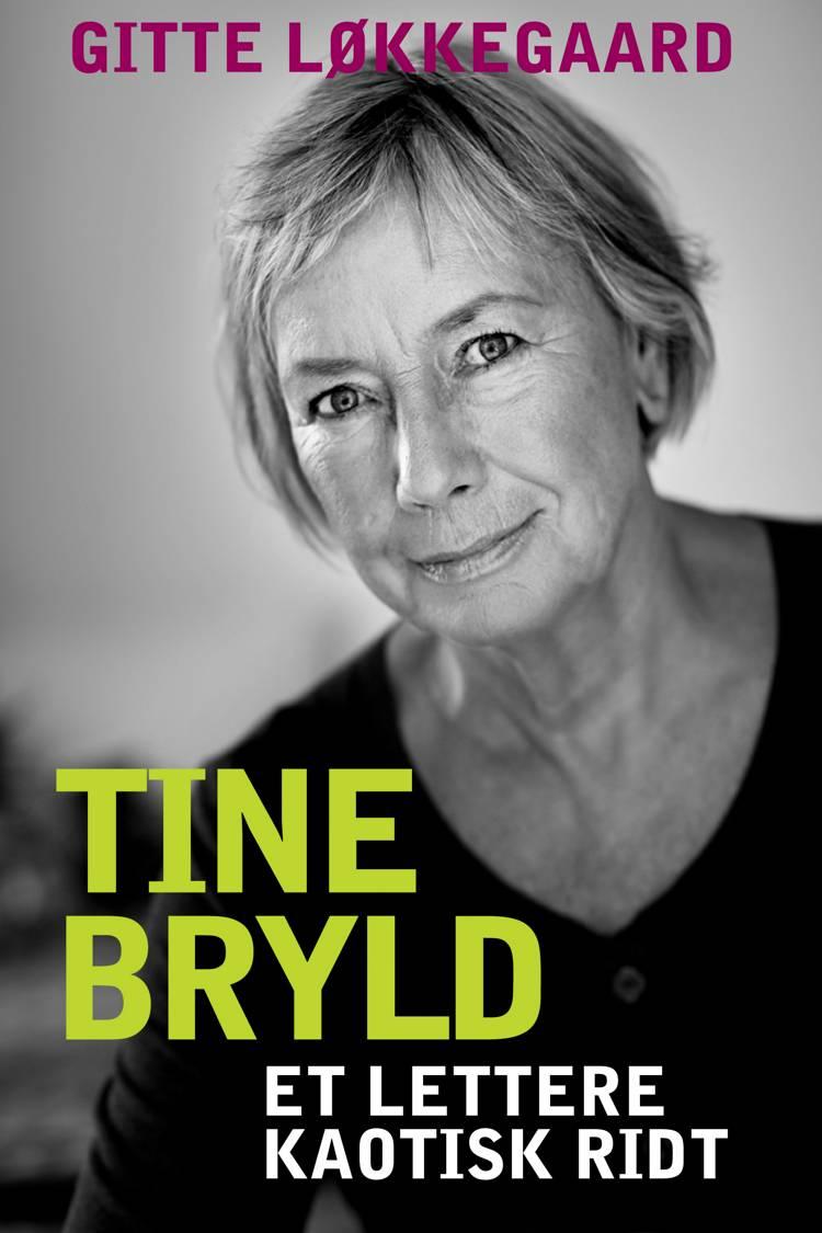Tine Bryld af Gitte Løkkegaard og Tine Bryld