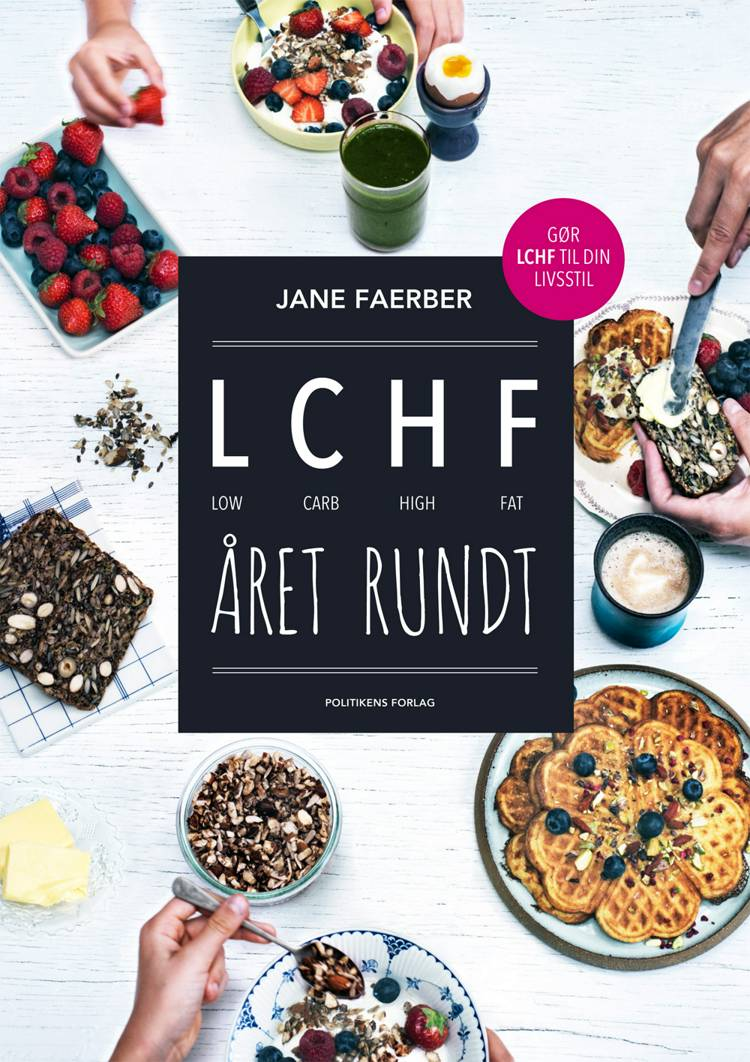 LCHF året rundt af Jane Faerber