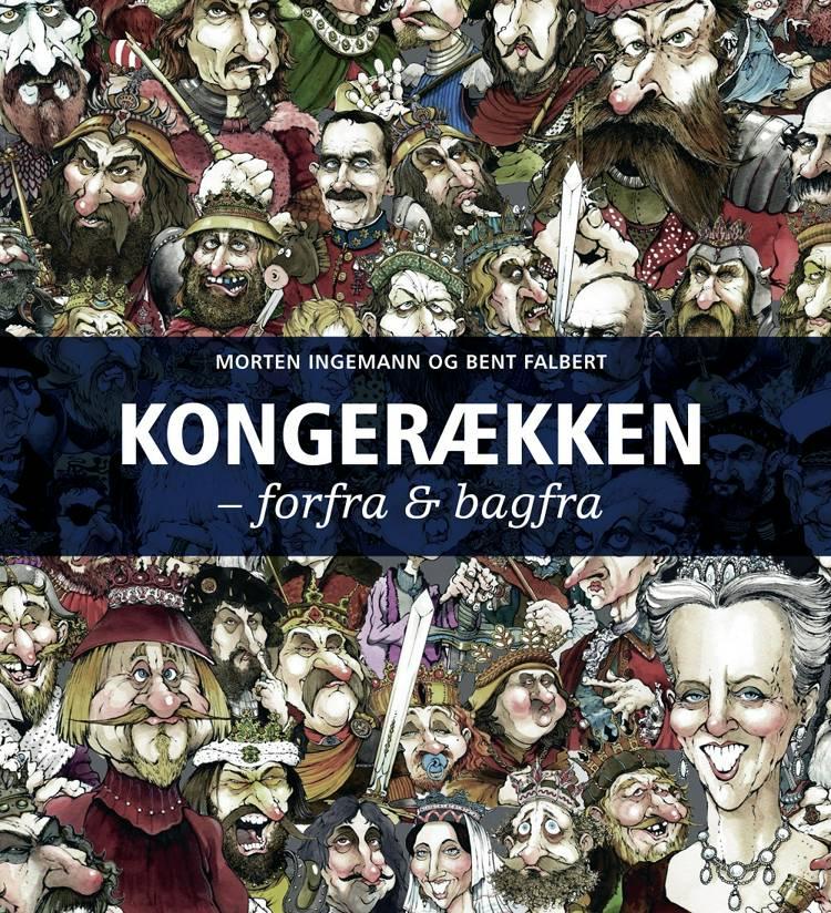 Kongerækken af Morten Ingemann og Bent Falbert