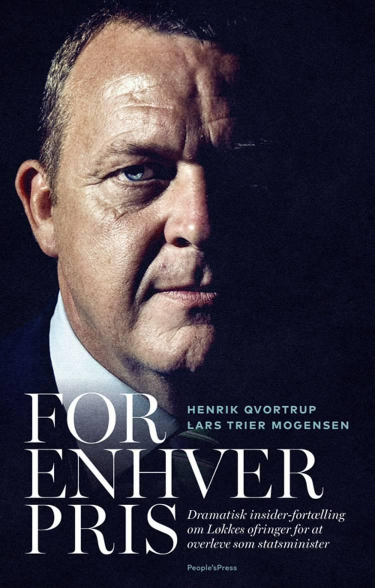 FOR ENHVER PRIS af Henrik Qvortrup og Lars Trier Mogensen
