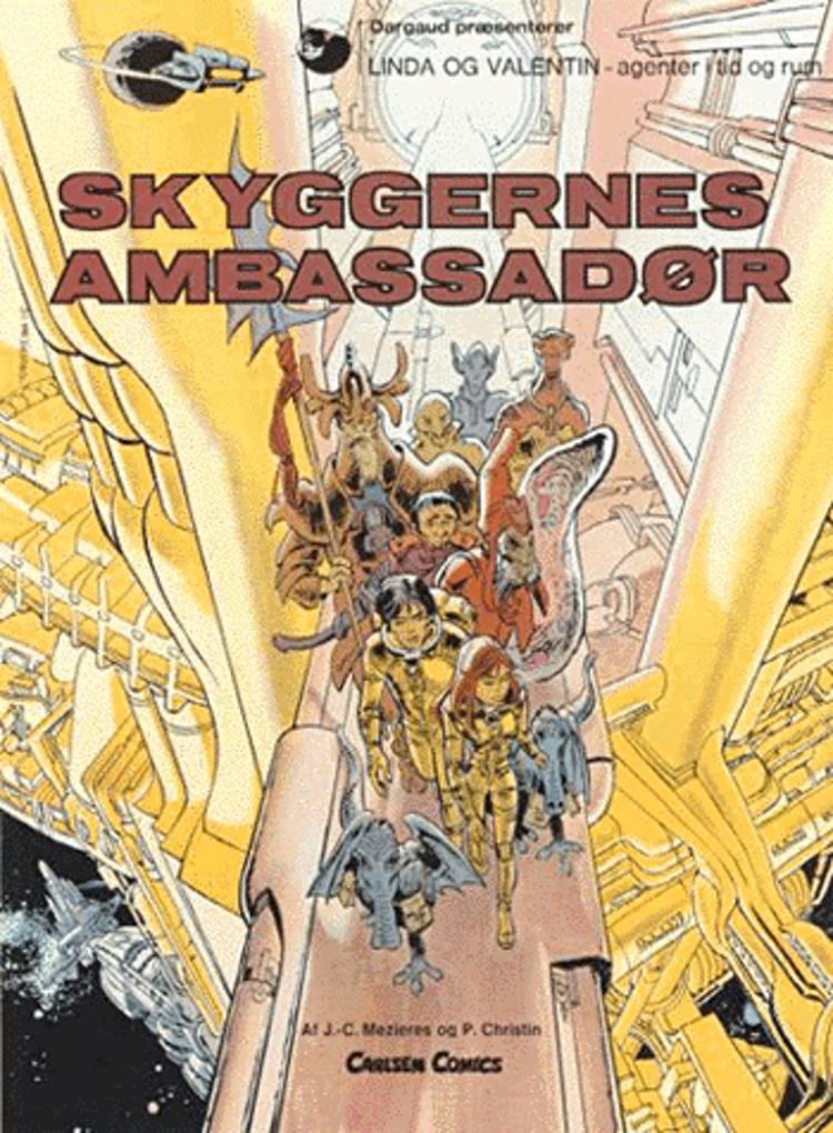 Skyggernes ambassadør af Pierre Christin