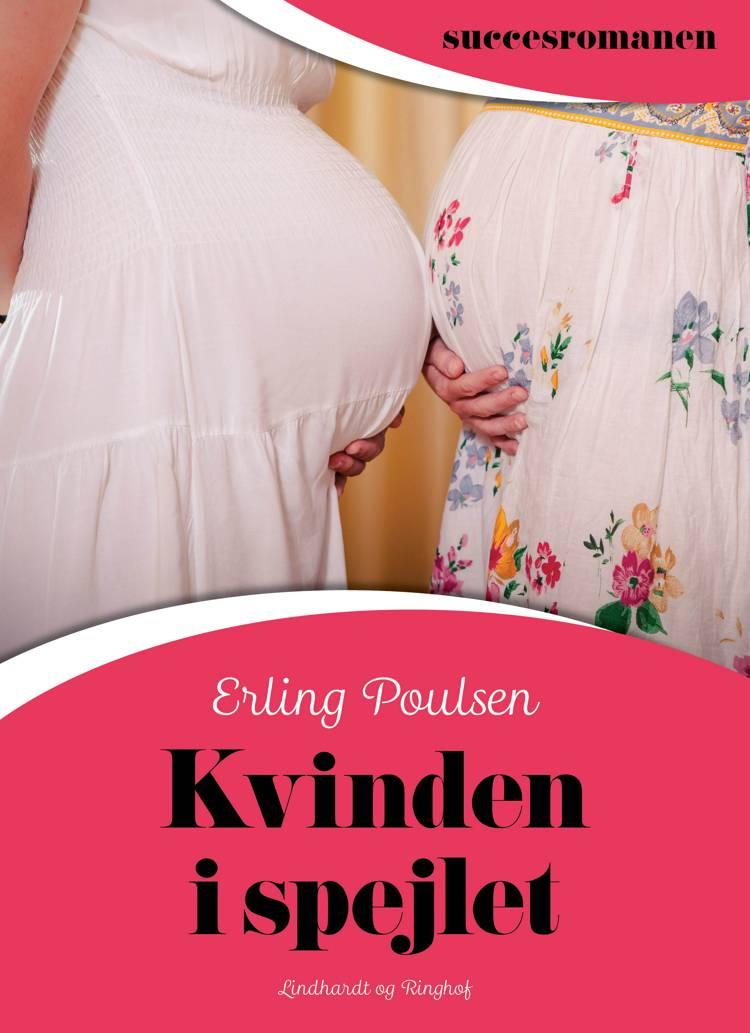Kvinden i spejlet af Erling Poulsen