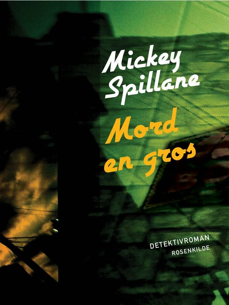 Mord en gros af Mickey Spillane