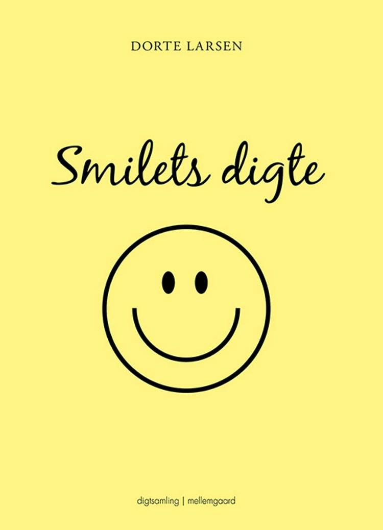 Smilets digte af Dorte Larsen