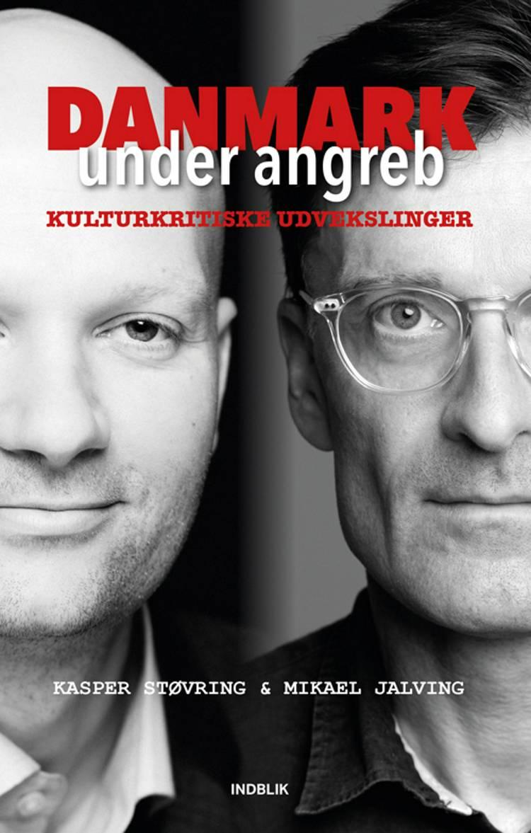 Danmark under angreb af Mikael Jalving og Kasper Støvring