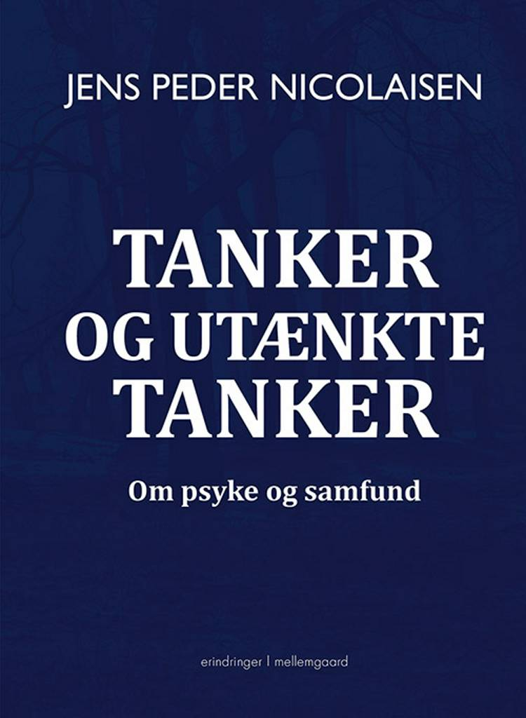 Tanker og utænkte tanker af Jens Peder Nicolaisen