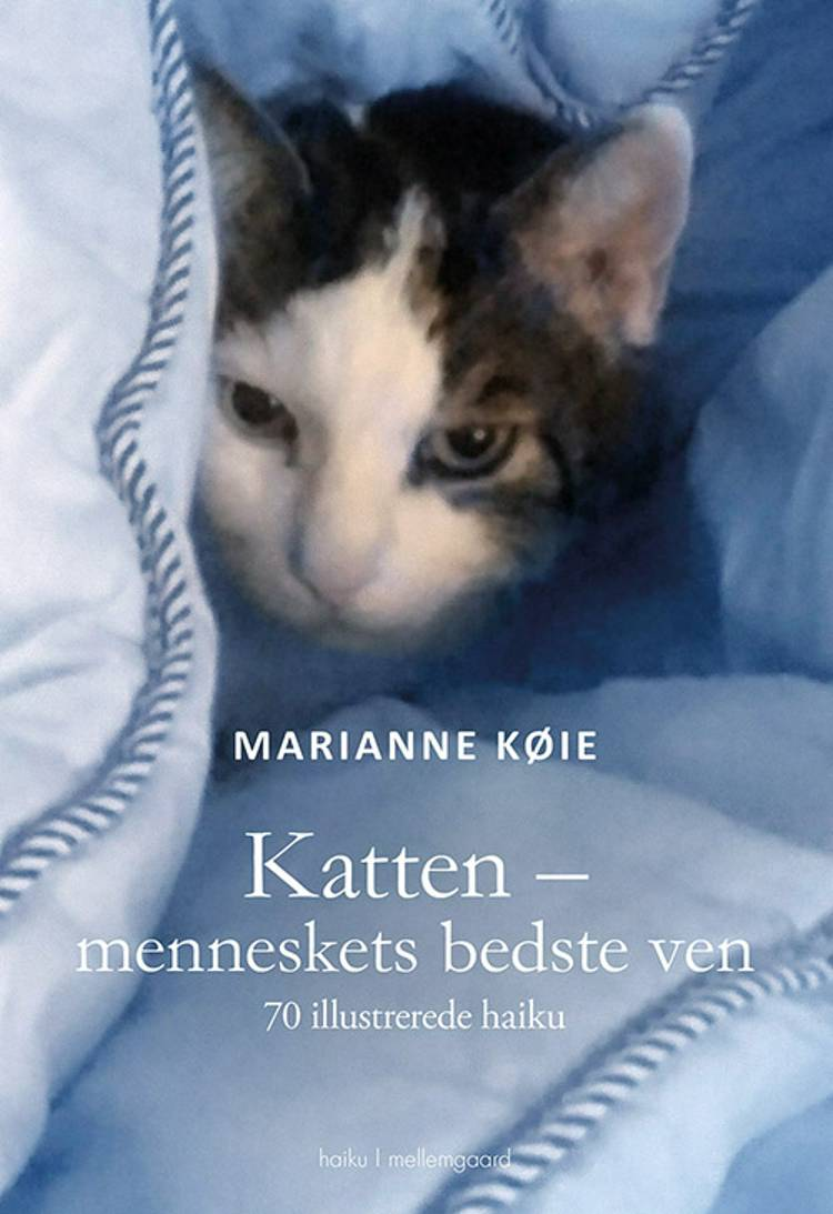 Katten - menneskets bedste ven af Marianne Køie