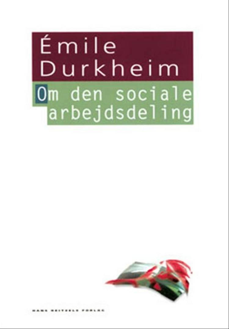 Om den sociale arbejdsdeling af Émile Durkheim