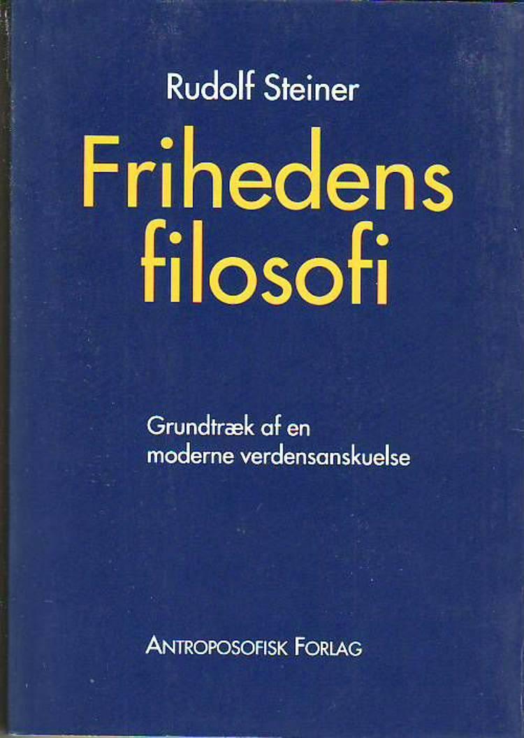 Frihedens filosofi af Rudolf Steiner