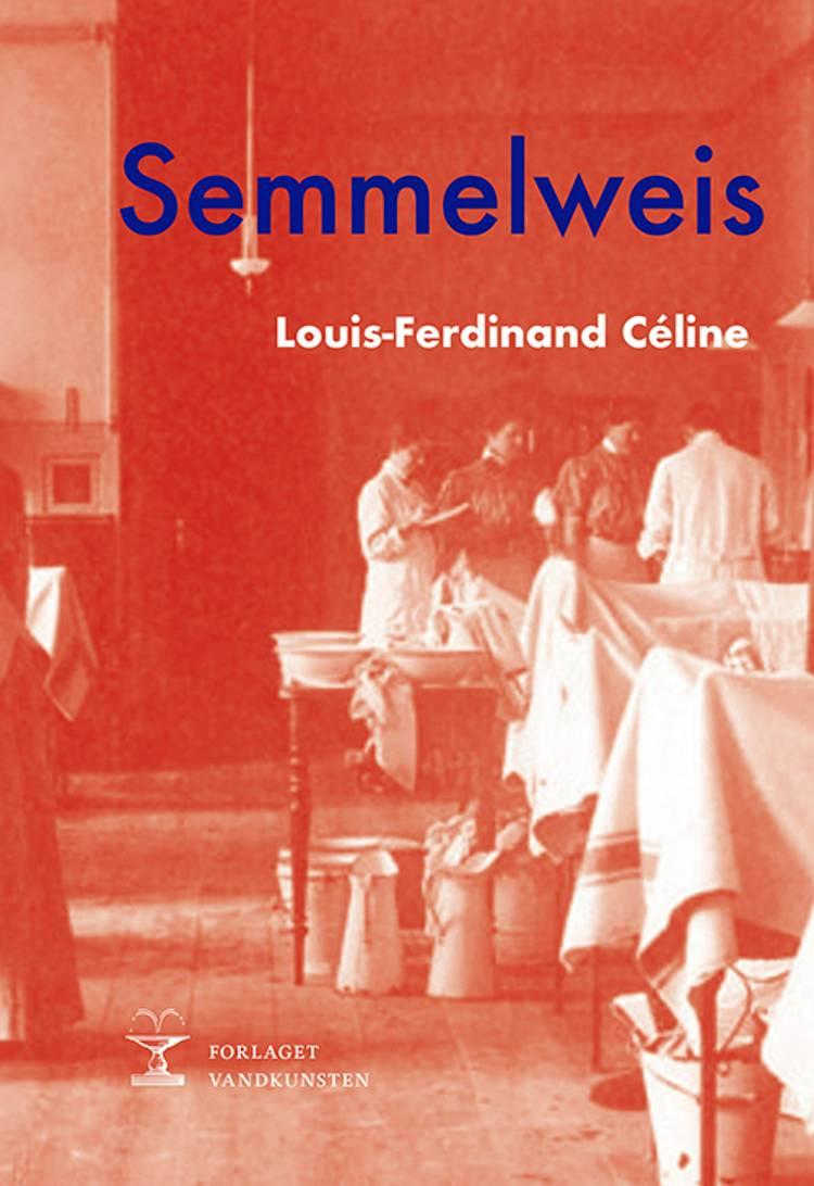 Semmelweis af Louis-Ferdinand Céline