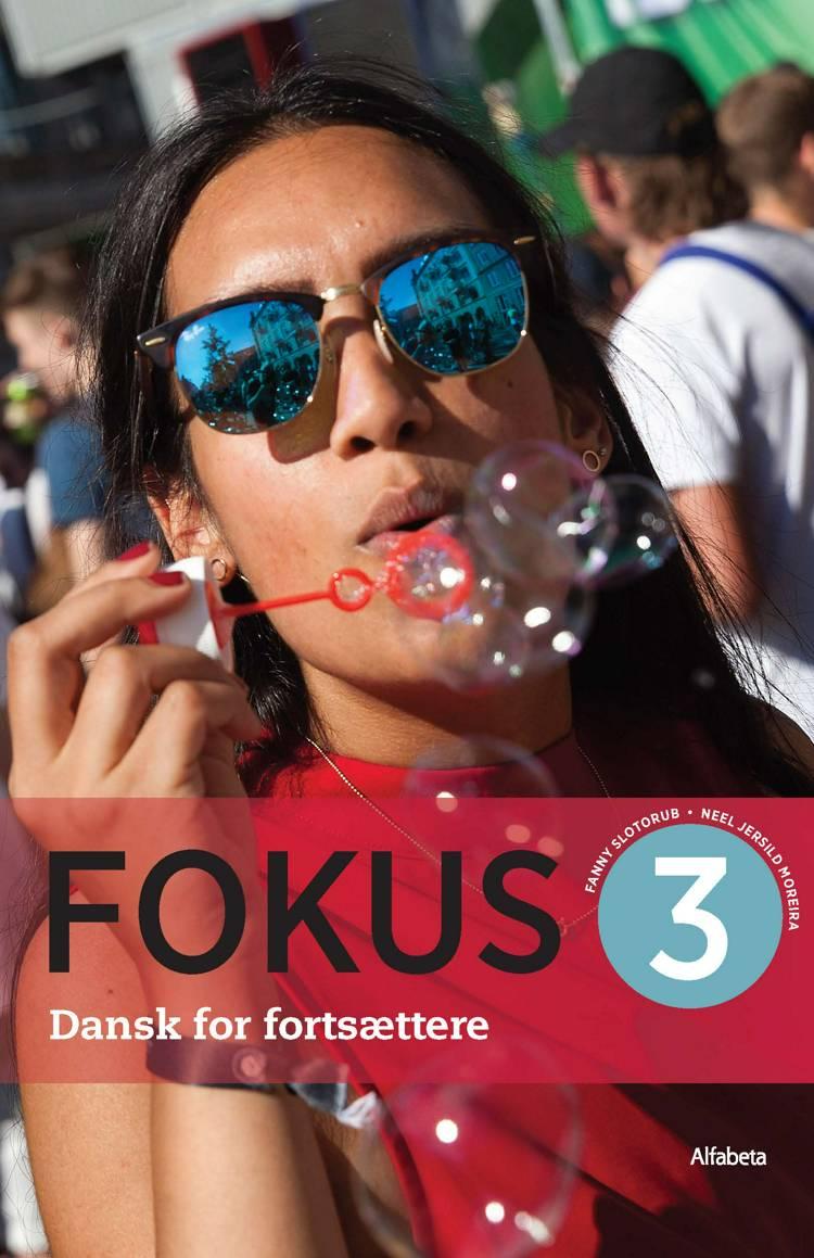 Fokus 3 af Neel Jersild Moreira og Fanny Slotorub