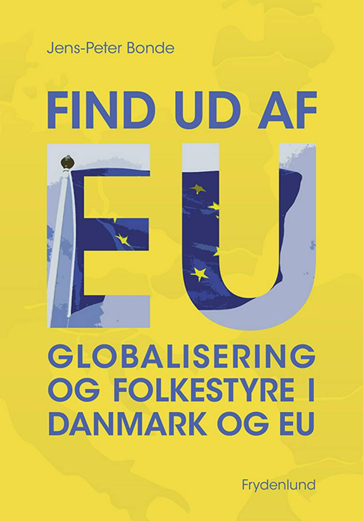 Find ud af EU af Jens-Peter Bonde