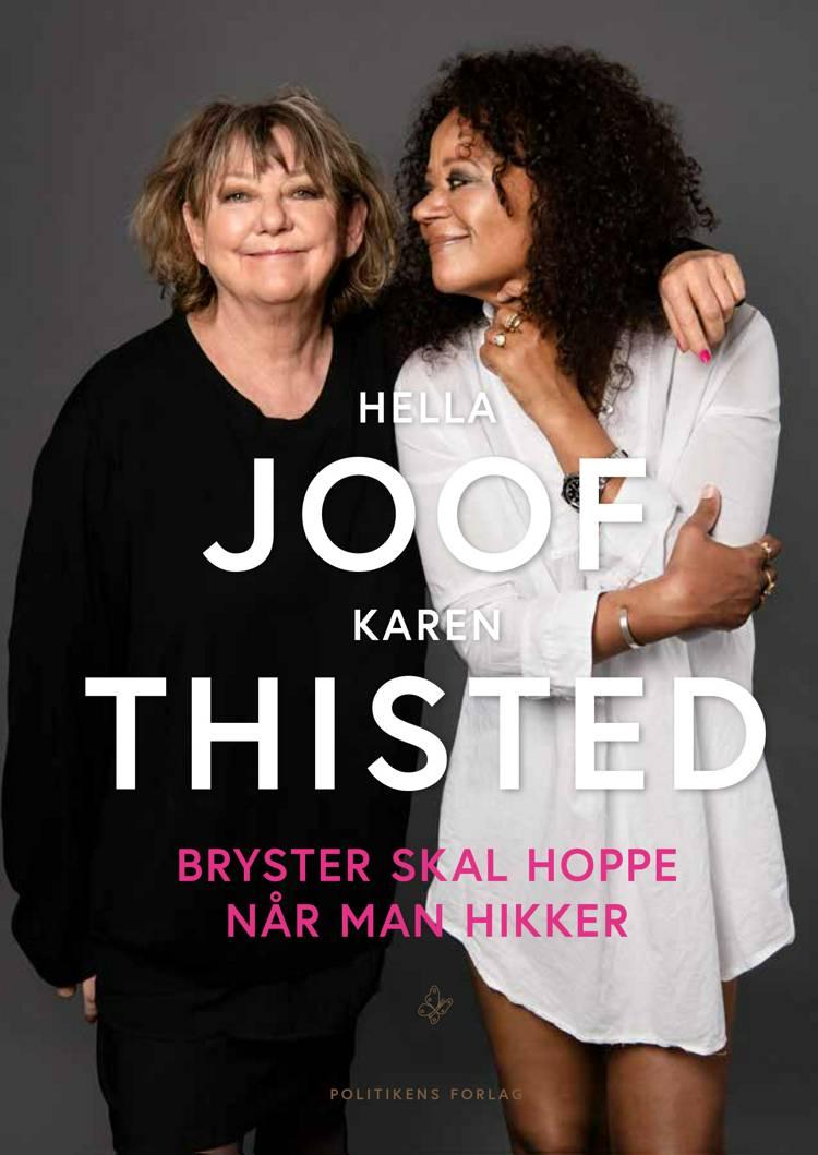 Bryster skal hoppe når man hikker af Karen Thisted og Hella Joof