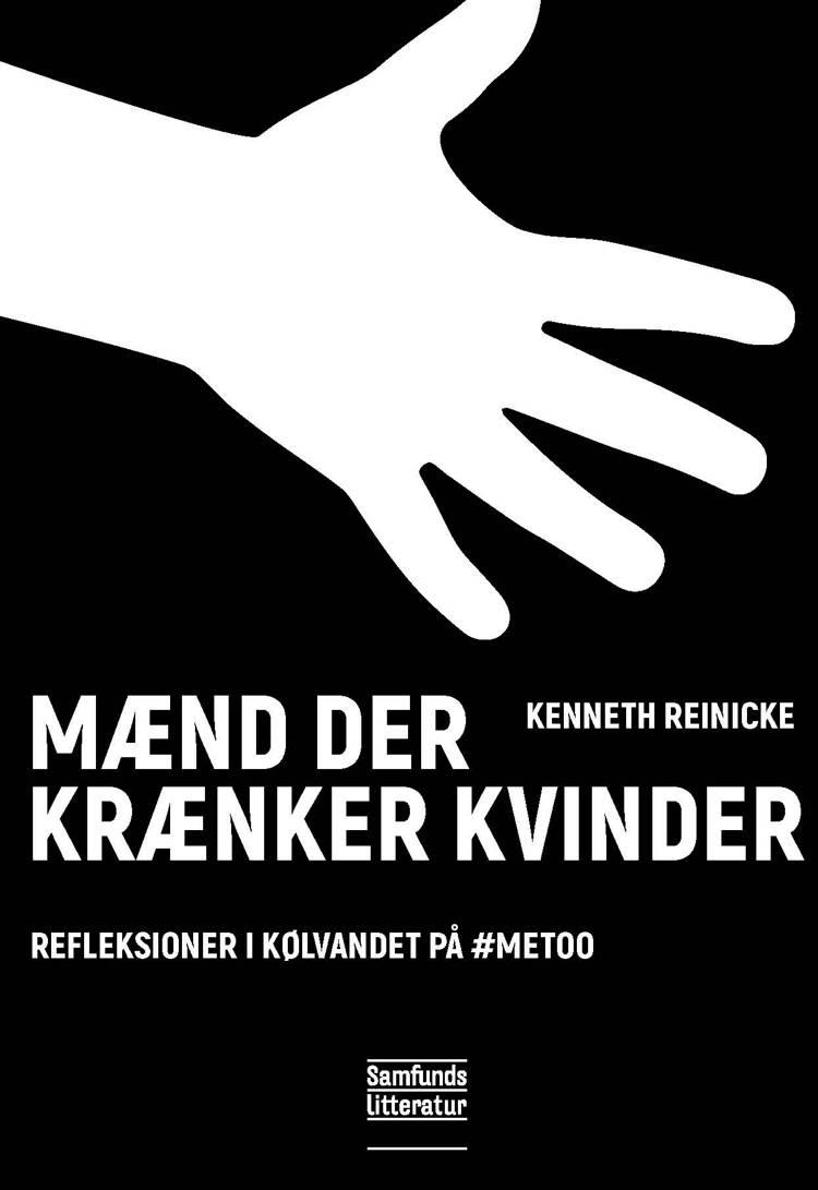 Mænd der krænker kvinder af Kenneth Reinicke